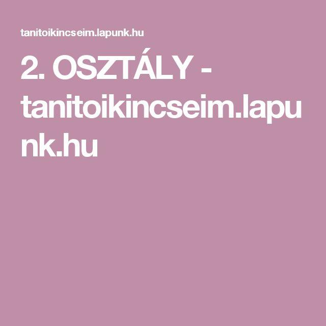 2. OSZTÁLY - tanitoikincseim.lapunk.hu