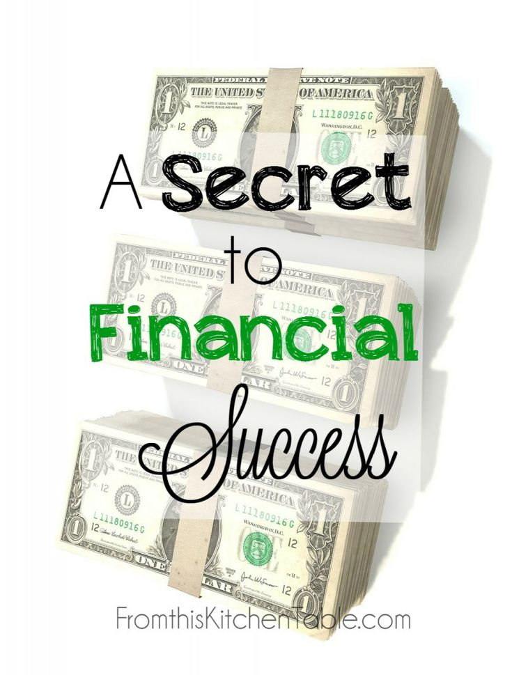 The Secret to Financial Success - SO TRUE! Budgeting has made such a difference in my family's life.