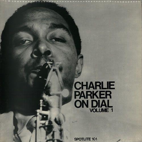 Charlie Parker On dial Vol.1
