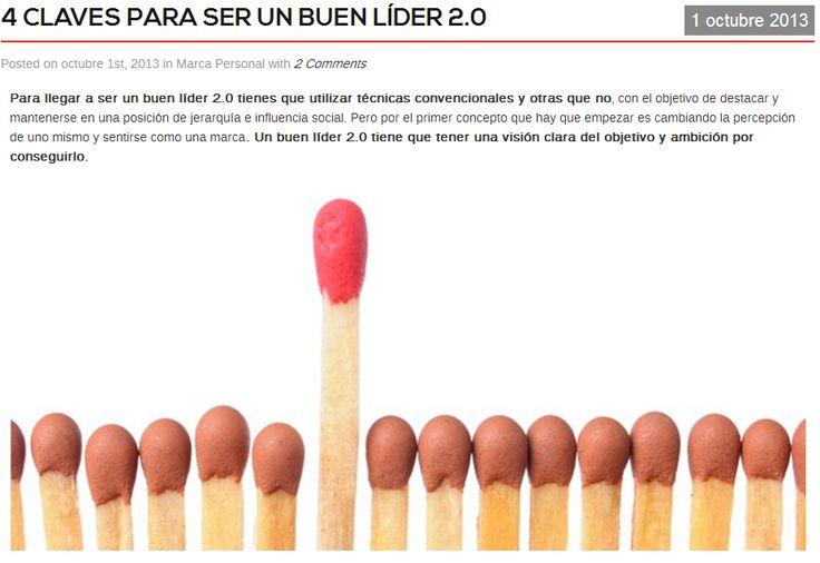 4 Claves para ser un buen líder 2.0 por Carlos Rentalo http://www.carlosrentalo.es/4-claves-para-ser-un-buen-lider-2-0/