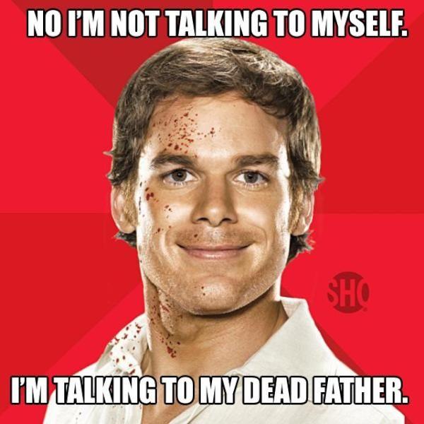 Dexter, love this freakin show!!!