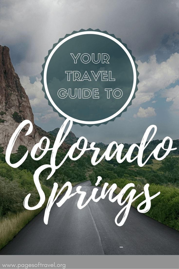 Start your adventure in Colorado Springs, Colorado. http://www.pagesoftravel.org