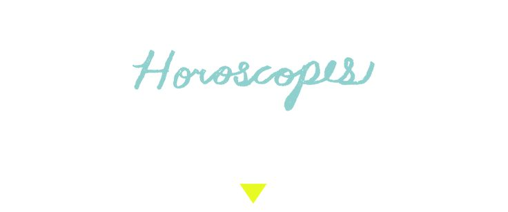 LOFT HOROSCOPES