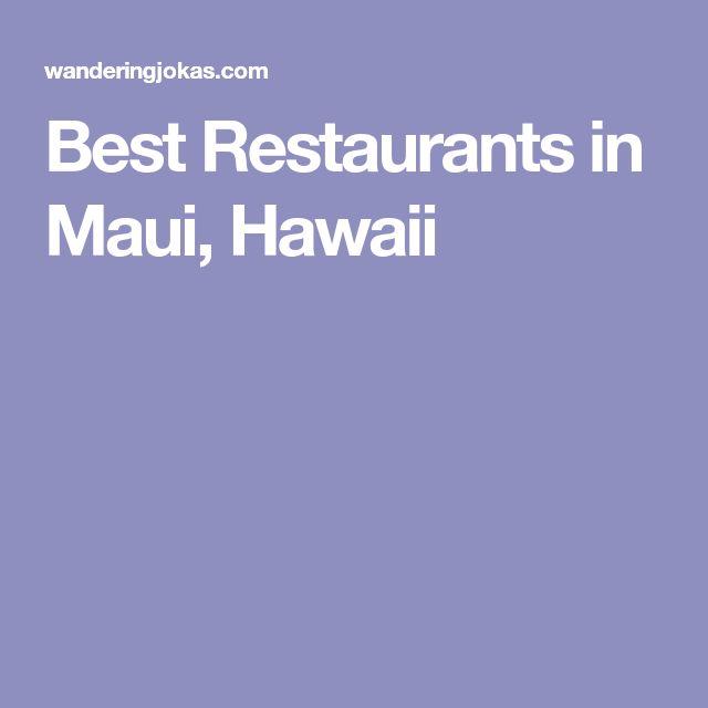 Best Restaurants in Maui, Hawaii