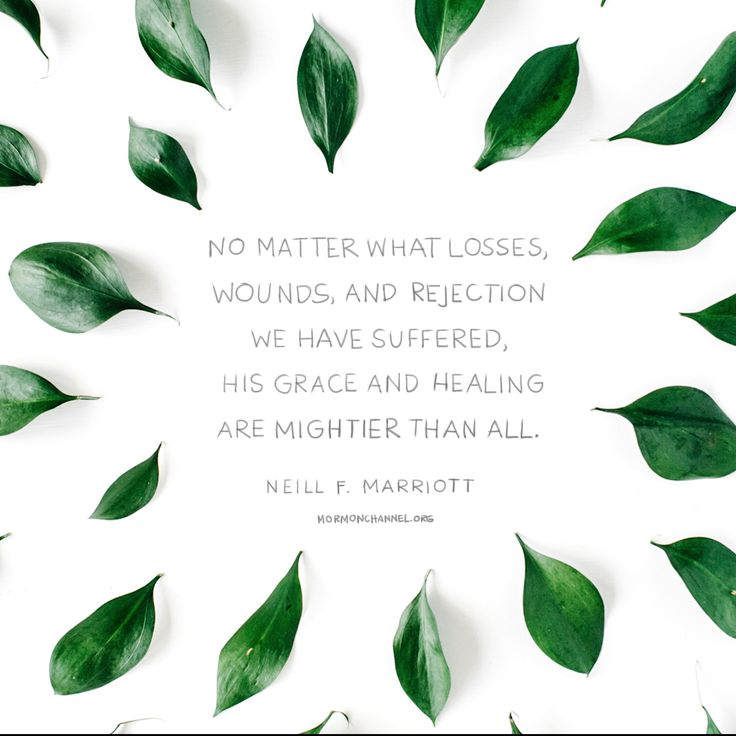 """""""No matter what losses, wounds, and rejection we have suffered, His grace and healing are mightier than all."""" —Neil F. Marriott"""