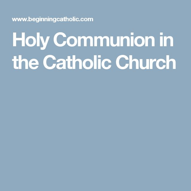 Holy Communion in the Catholic Church article: this describes what the Eucharist is, what all of the symbols mean, and why they are important. Similar to the other article, this describes it differently.