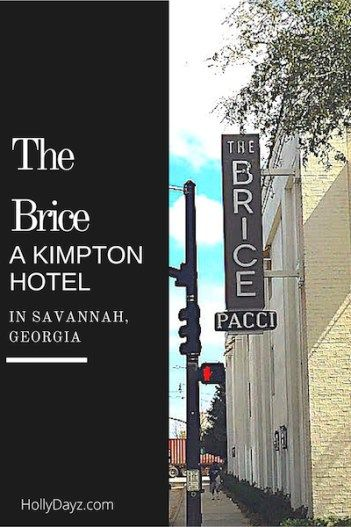 The Brice-A Kimpton Hotel in Savannah, Georgia www.hollydayz.com ©2016 HollyDayz