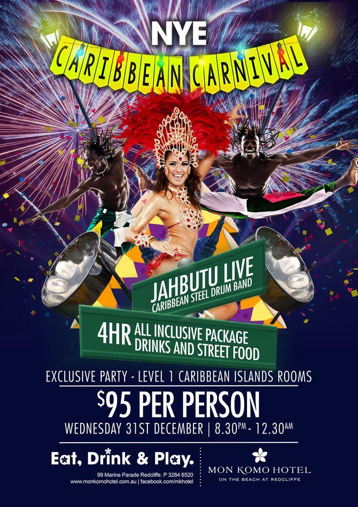 Caribbean Carnival fun and food for NYE at Mon Komo Hotel