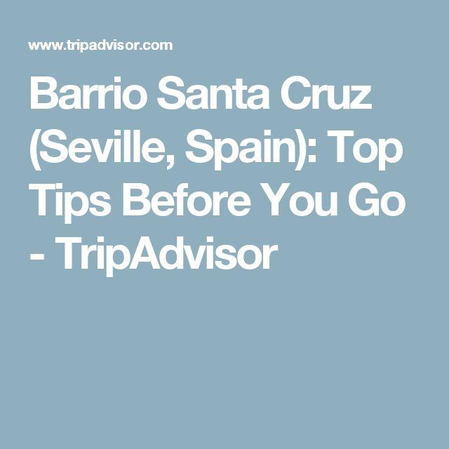 Barrio Santa Cruz (Seville, Spain): Top Tips Before You Go - TripAdvisor