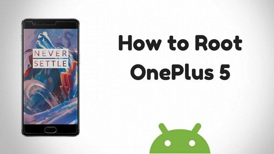Well, some good news here, folks! TheOnePlus 5 rootis now available, meaning you can now gain superuser access on the OP5, and use your favorite root apps for some supercool stuff right away.  TheOnePlus 5root is available thanks toTWRP recoveryfor the device becoming available today, which is what you need to install first in order to gain root access.   #Android #cwm recovery #design #download oneplus 5 rooting files #download oneplus 5 twrp #drop test #firs