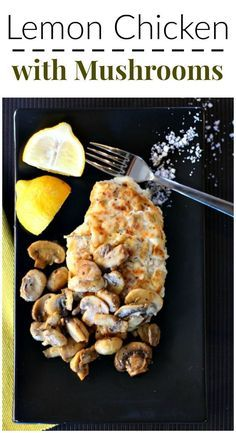 chicken recipe idea. Chicken cutlets sauteed and topped with mushrooms ...