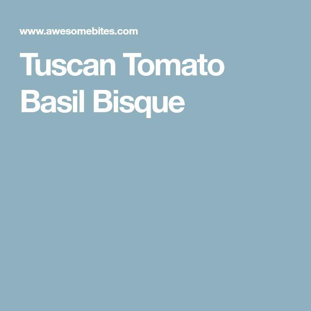 Tuscan Tomato Basil Bisque