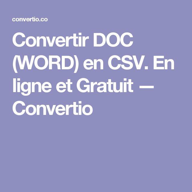 Convertir DOC (WORD) en CSV. En ligne et Gratuit — Convertio