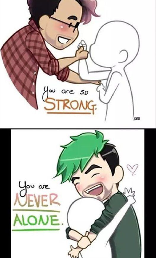 Jacksepticeye and Markiplier. These guys make my day, every day. If only Sean would stop squishing me...: