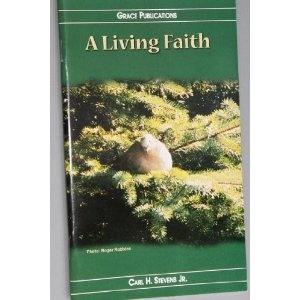A Living Faith - Bible Doctrine Booklet  $1.99