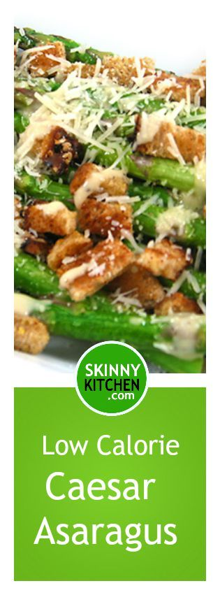 Caesar Asparagus, Low Calorie, Big on Deliciousness! If you love Caesar salad you'll love this! Each serving, 95 calories, 4g fat & 2 SmartPoints. #caesarsalad #asparagus https://www.skinnykitchen.com/recipes/caesar-asparagus-low-calorie-big-on-deliciousness/