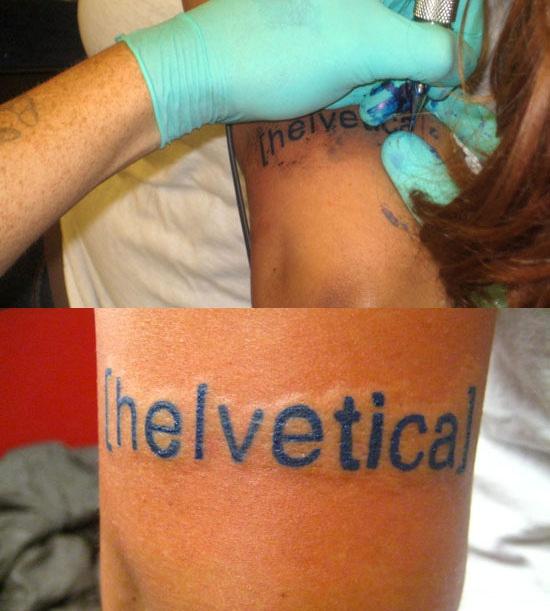 Helvetica tattoo anyone?