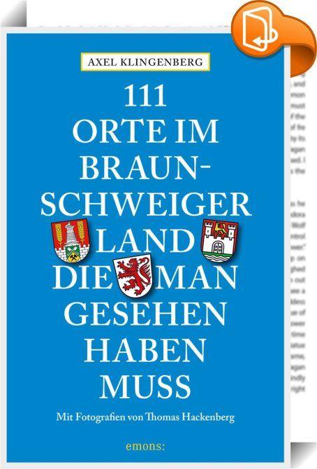 Fresh  Orte im Braunschweiger Land die man gesehen haben muss In diesem Buch werden
