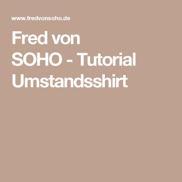 Fred von SOHO-Tutorial Umstandsshirt