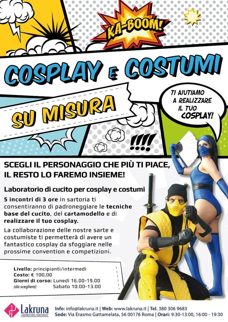 Corso a Roma per realizzare il tuo costume cosplay su misura. Iscrizioni sempre aperte! - Locandina