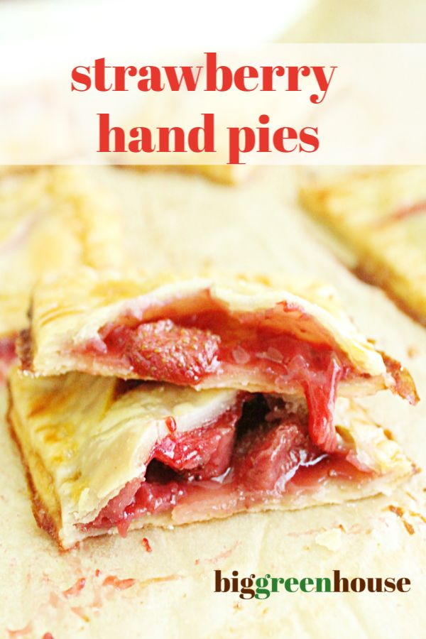 Jun 29, 2020 – Strawberry Hand Pies- Big Green House #strawberry #handpies #pie #dessert #biggreenhouseblog