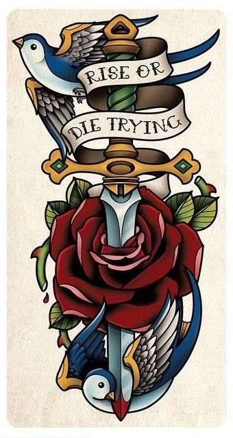 Rise or die trying sparrow, rose and dagger tattoo. Traditional American design.