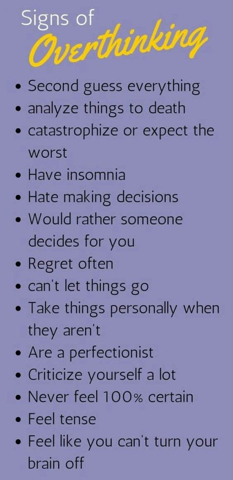 These are the symptoms of overthinking.