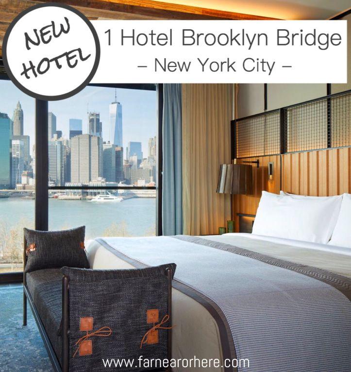 1 Hotel Brooklyn Bridge is New York's newest boutique hotel ...