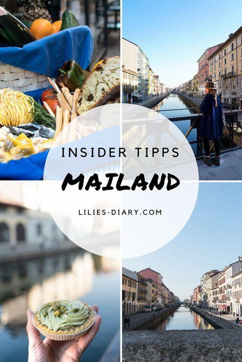 Mailand Insider Tipps und wie man eine Städtereise planen kann