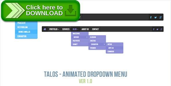 [ThemeForest]Free nulled download Talos - Animated Dropdown Menu from http://zippyfile.download/f.php?id=55249 Tags: ecommerce, animated, animated menu, css3 menu, dropdown, dropdown menu, html5 menu, responsive, responsive menu