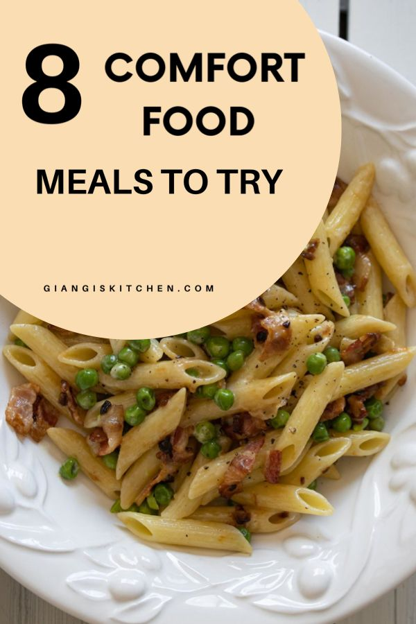 8 Delicious Nutritious Easy To Make Comfort Food Recipes In 2020 Comfort Food Easy Pasta Dinner Easy Pasta Recipes