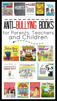 Anti-Bullying Books for Parents, Children and Teachers to Prepare for Back to School