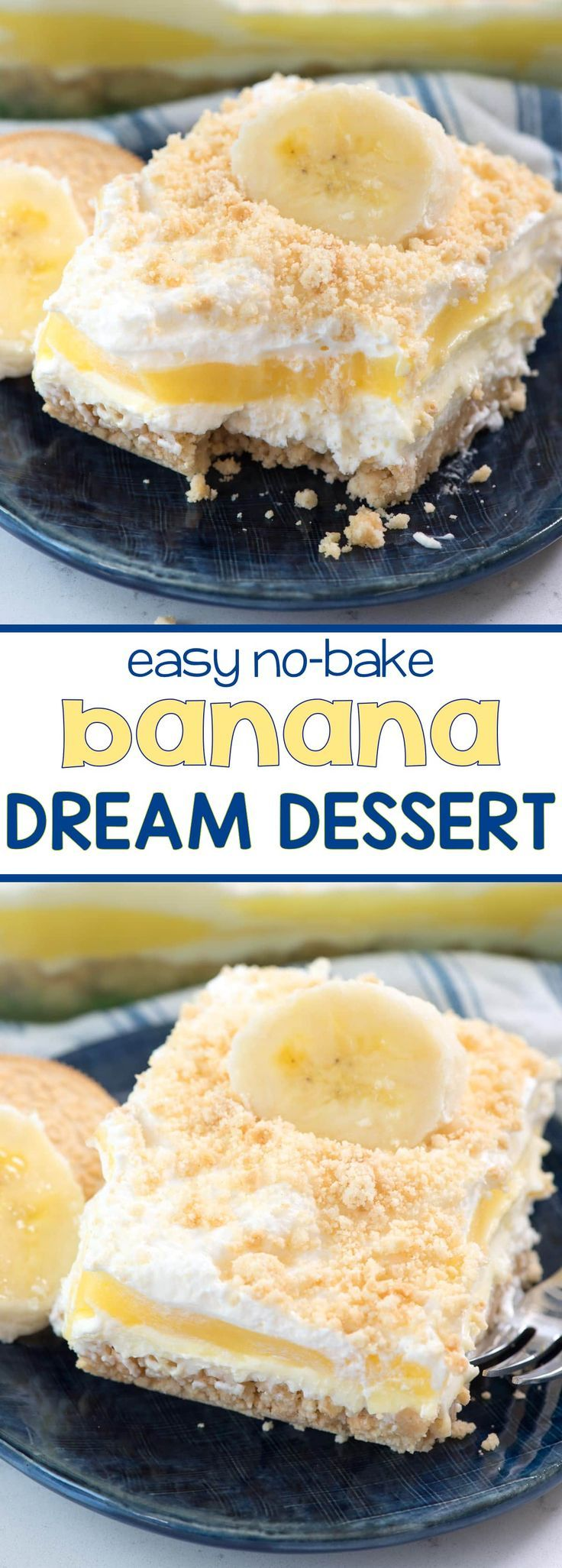 No Bake Banana Pudding Dream Dessert - this easy dessert lasagna recipe is made with BANANA pudding! It's layered with no bake cheesecake and a Golden Oreo Crust! (Dessert Recipes No Bake)