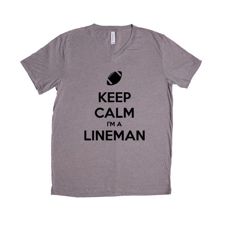 Keep Calm I'm A Lineman Job Jobs Career Careers Profession Football Sport Sports Sporty Teams Athlete SGAL2 Unisex V Neck Shirt