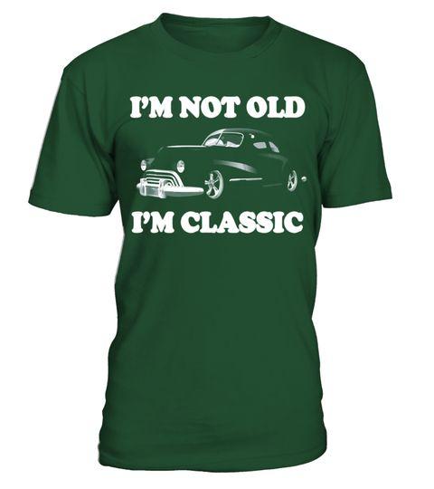# I'm Not Old I'm Classic American Muscle Car Horsepower