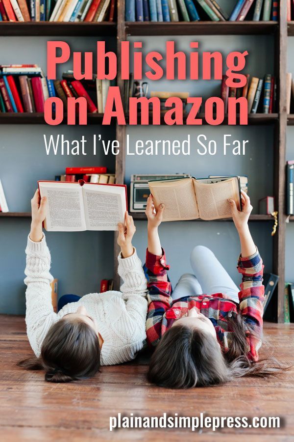 Thinking of self-publishing on Amazon? Here's what I've learned.