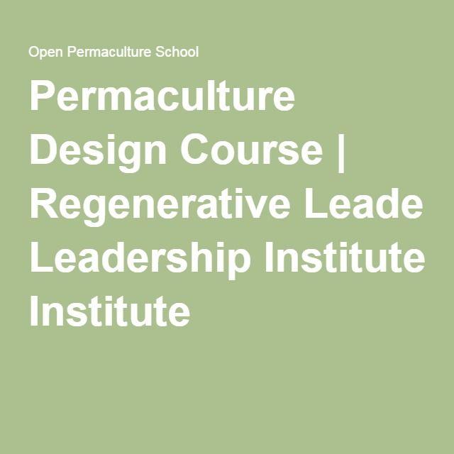 Permaculture Design Course | Regenerative Leadership Institute