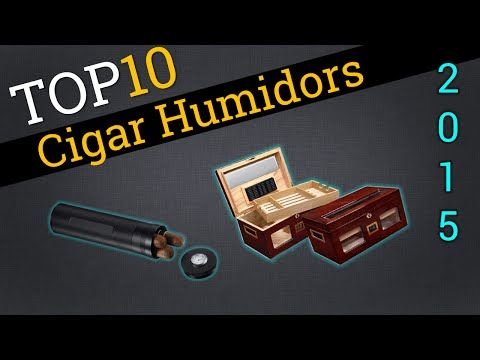 Top 10 Cigar Humidors 2015 | Best Cigar Storage - YouTube