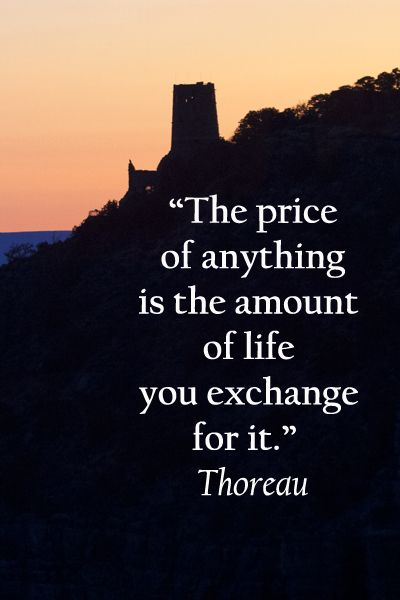 """""""The price of anything is the amount of life you exchange for it.""""  Thoreau – On image of SUNRISE FROM NAVAJO POINT, GRAND CANYON, SOUTH RIM -- Invigorate your traveling state of mind with fresh quotations on travel -- http://www.examiner.com/article/inspire-a-traveling-state-of-mind?cid=rss"""