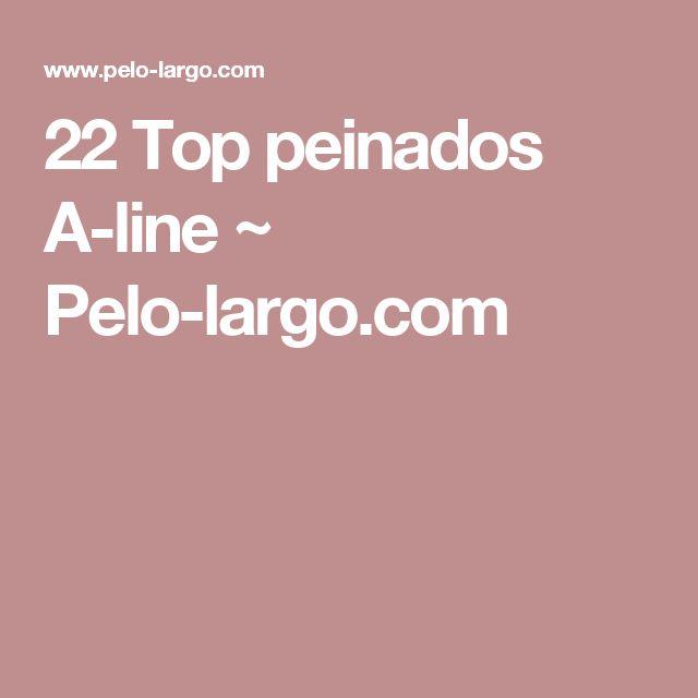 22 Top peinados A-line ~ Pelo-largo.com