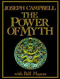 The Power of Myth: Joseph Campbell with Bill Moyers