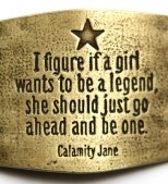 Calamity Jane -  American frontierswoman, and professional scout best known for her claim of being an acquaintance of Wild Bill Hickok, but also for having gained fame fighting Native Americans. She is said to have also exhibited kindness and compassion, especially to the sick and needy. This contrast helped to make her a famous frontier figure. (wiki)