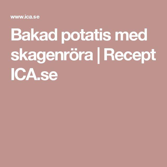 Bakad potatis med skagenröra | Recept ICA.se