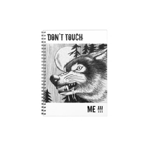 dangerous wolf spiral notebooks  my personal drawing ;)  http://www.zazzle.com/dangerous_wolf_spiral_notebooks-130785972468121899#