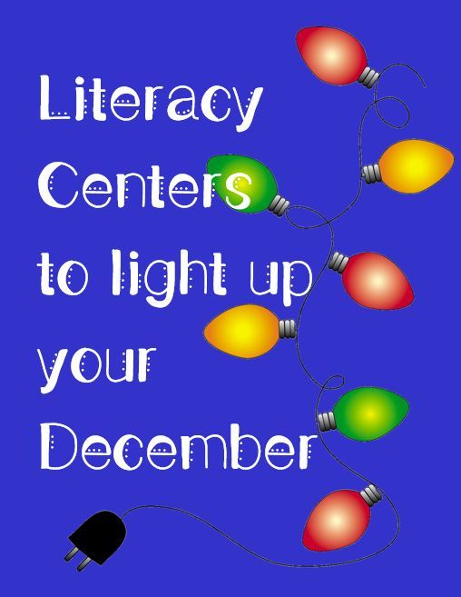 Literacy Centers to Light Up Your December!