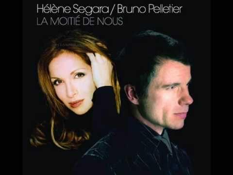 """Hélène Ségara & Bruno Pelletier """"La moitié de nous"""""""