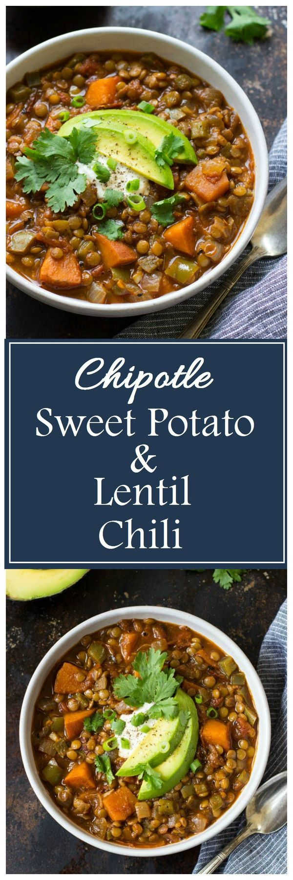 Chipotle Sweet Potato & Lentil Chili- this is the BEST chili! The smoky chipotle flavor tastes so delicious with the sweet potatoes!!