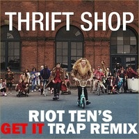 $$$ DONT STOP POPPIN DEM TAGS THO #WHATDIRT $$$ Macklemore & Ryan Lewis - Thrift Shop (Riot Ten's GET IT Trap Remix) [FREE DL] by Riot Ten on SoundCloud