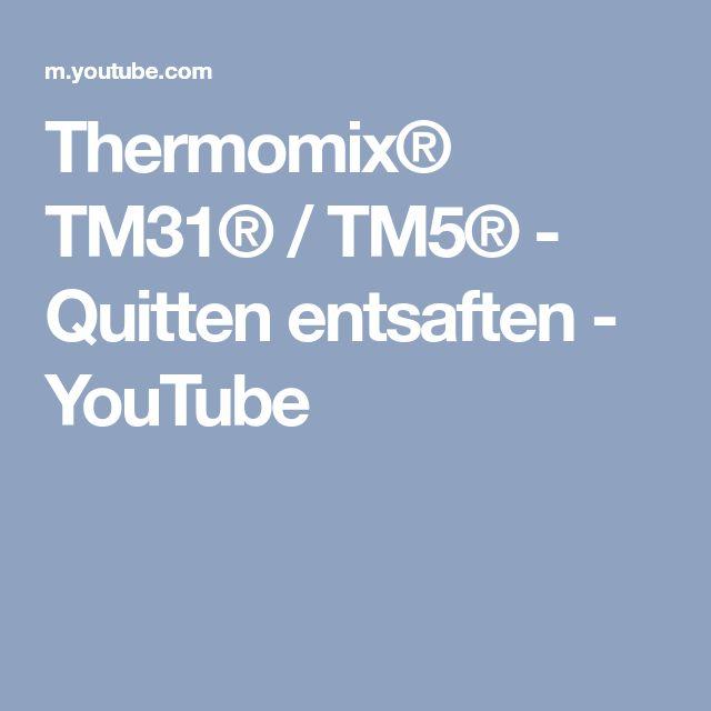 Thermomix® TM31® / TM5® - Quitten entsaften - YouTube