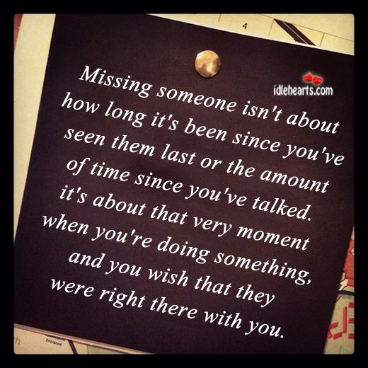 Missing Someone Quote: Pinterest: Discover And Save Creative Ideas